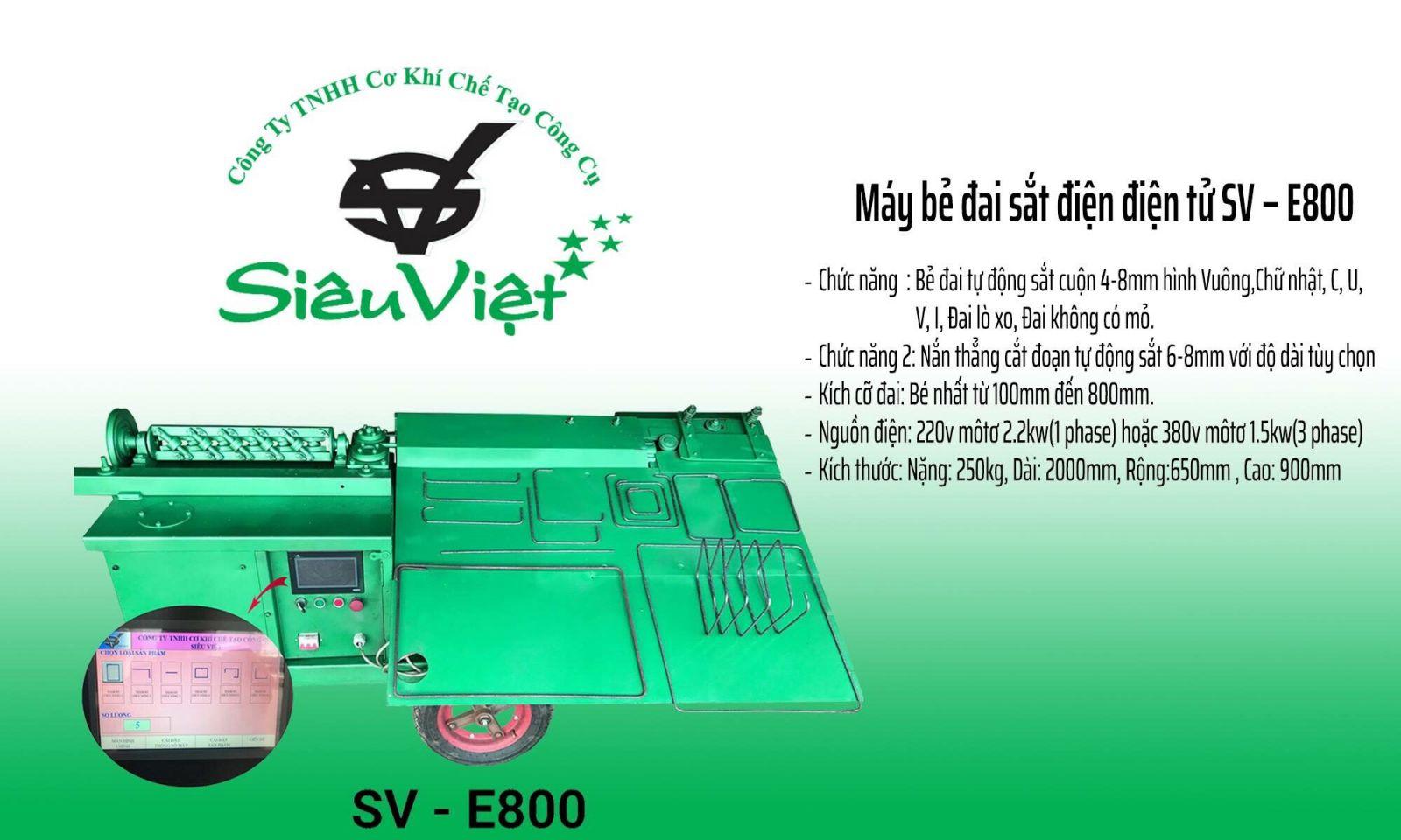 Máy bẻ đai điện tử sve 800, Máy bẻ đai điện tử Siêu Việt